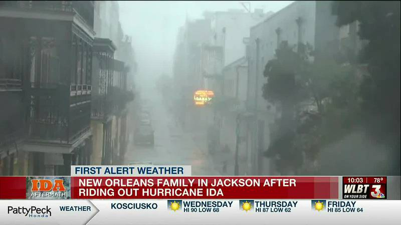 New Orleans family rides out Hurricane Ida but decides to come to Jackson