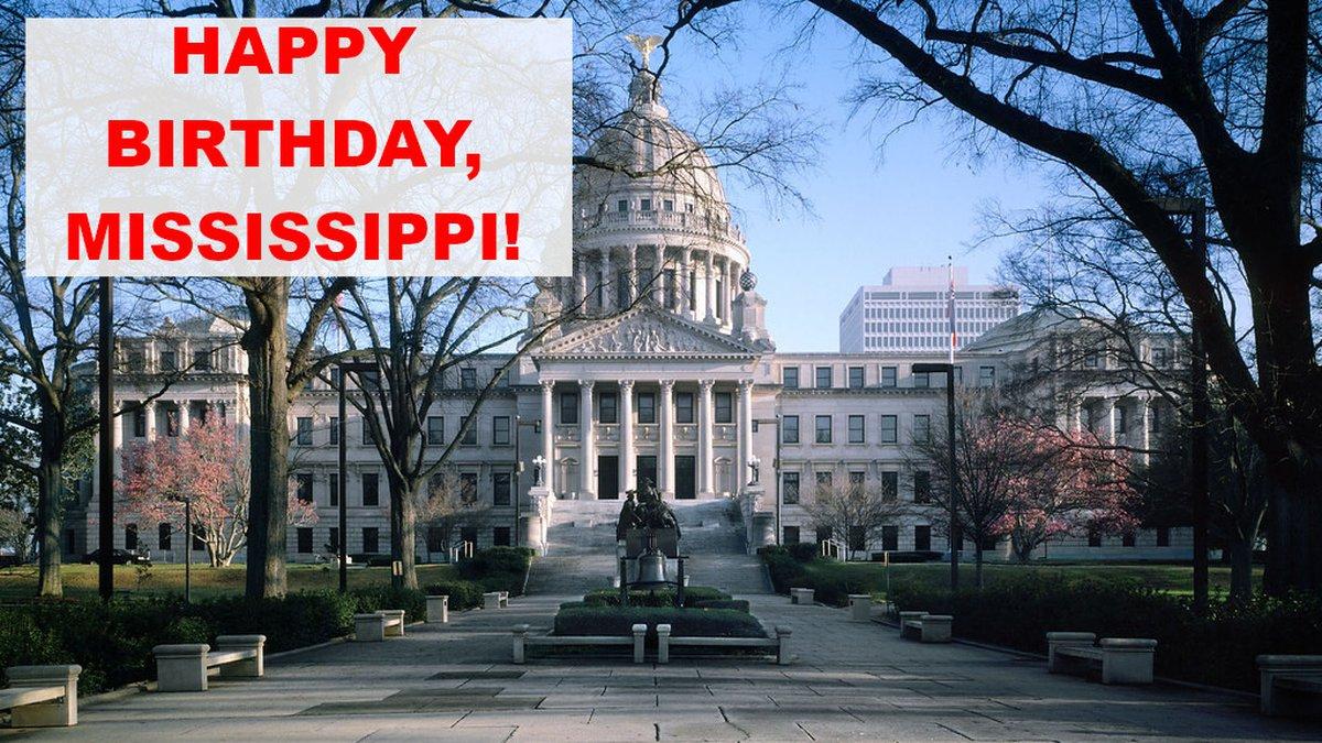December 10 is Mississippi's birthday.