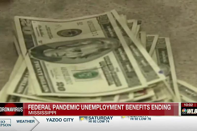 Additional pandemic-related federal unemployment benefits end for Mississippians Saturday