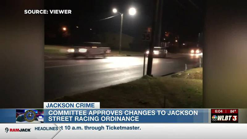 Committee approves changes to Jackson street racing ordinance, clearing way for full council to...