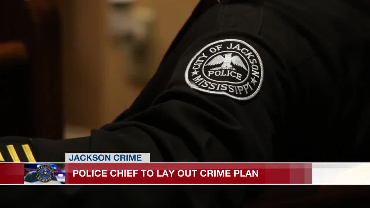 Police chief to unveil plan to combat rising crime in Jackson