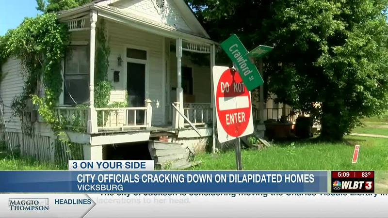 City officials in Vicksburg begin crack down on dilapidated homes