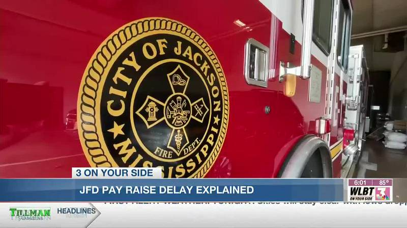 Salary increases delayed for some Jackson police, firefighters